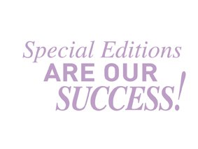 Special Edition are Our success!